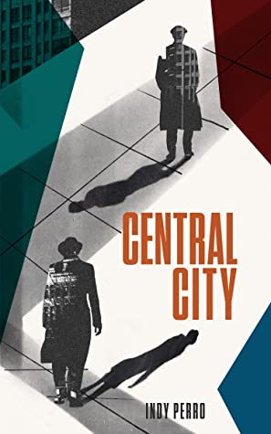 Central City by Indy Perro