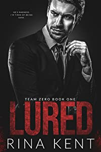 Lured (Team Zero, #1)