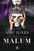 Malum. Część 1 (Elite Kings Club, #4)