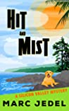 Hit and Mist (Silicon Valley Mystery #4)