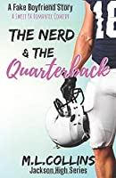 The Nerd & the Quarterback: A Sweet YA Romance (Jackson High Series)