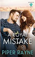 A Royal Mistake (The Rooftop Crew, #2)