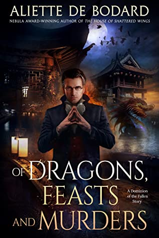 Of Dragons, Feasts and Murders (Dominion of the Fallen, #3.5)