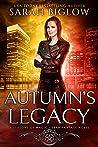 Autumn's Legacy (A Seasons of Magic Urban Fantasy Novel)