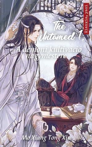 The Untamed - A démoni kultiváció nagymestere 1.
