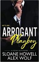 Arrogant Playboy (Cocky Suits Chicago #4)