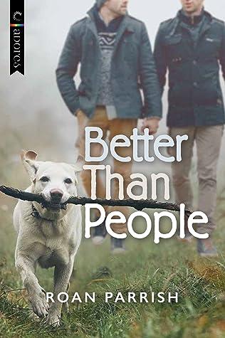 Better Than People (Garnet Run, #1)