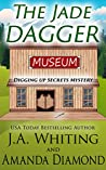 The Jade Dagger (Digging Up Secrets #1)