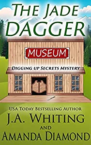 The Jade Dagger (Digging Up Secrets #1)
