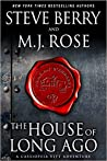 The House of Long Ago (Cassiopeia Vitt Adventure, #4)