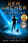 Ben Archer and the Cosmic Fall (Alien Skill, #1)