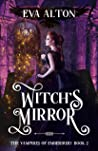 Witch's Mirror (The Vampires of Emberbury #2)