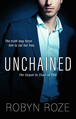 Unchained (The Sequel to Chain of Title)