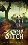 The Swamp Witch (Dead Things #1.2)