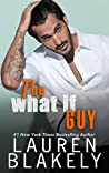 The What If Guy (The Guys Who Got Away, #2)