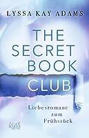 Liebesromane zum Frühstück (The Secret Book Club #3)