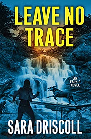 Leave No Trace (FBI K-9 #5)