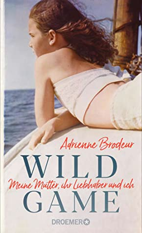Wild Game by Adrienne Brodeur