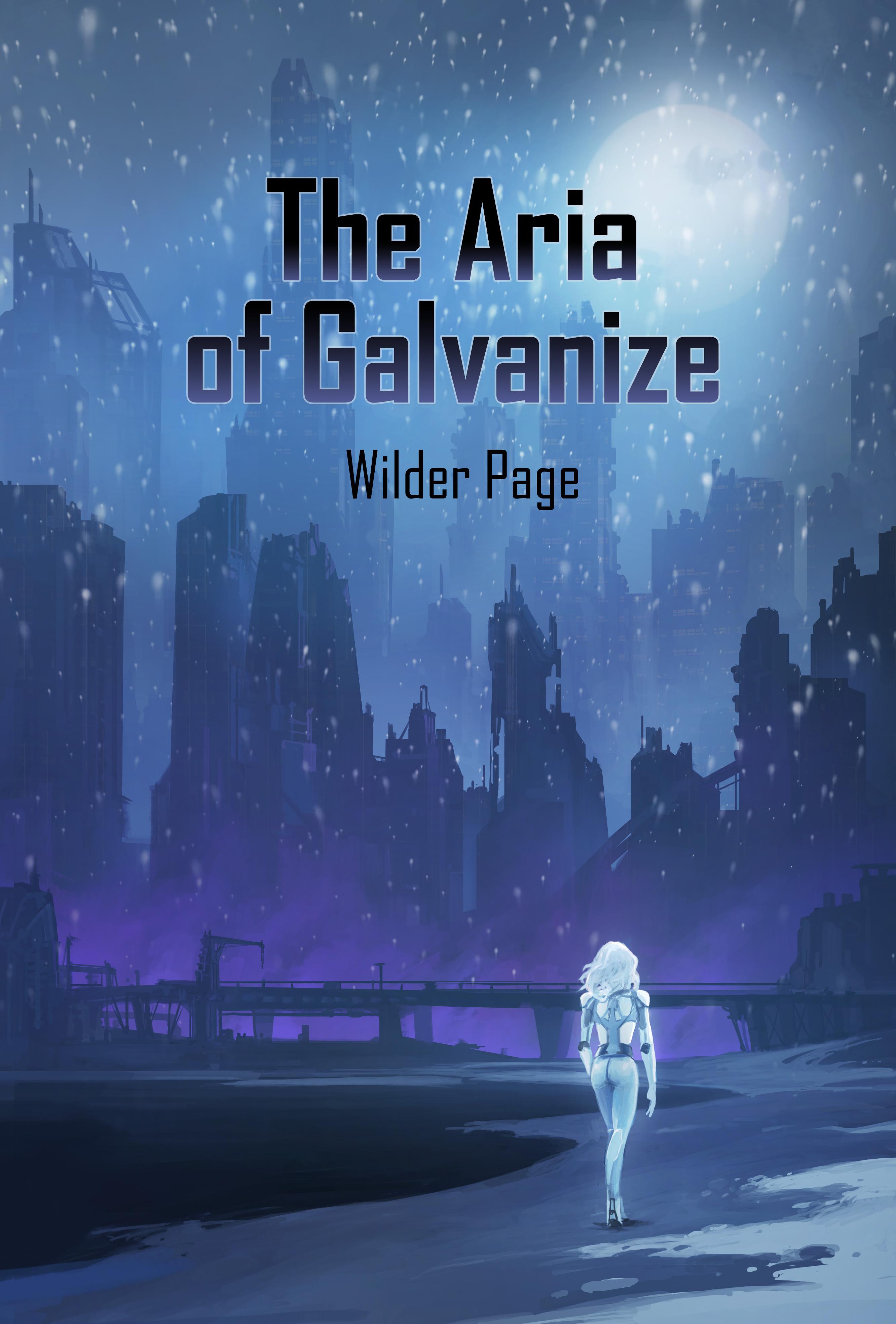 The Aria of Galvanize