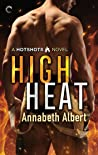 High Heat (Hotshots, #2)
