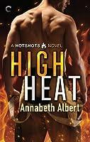 High Heat (Hotshots, #2)