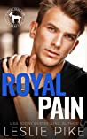 Royal Pain (Cocky Hero Club Novel)