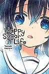 Happy Sugar Life Vol. 2