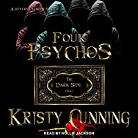 Four Psychos (The Dark Side #1)