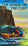 The House on the Cliff (The Hardy Boys, #2)