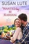 Wanted by the Marshal (Angel Point, #2)