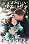 A Baby for Christmas (The Starr Brothers of Montana, #2)