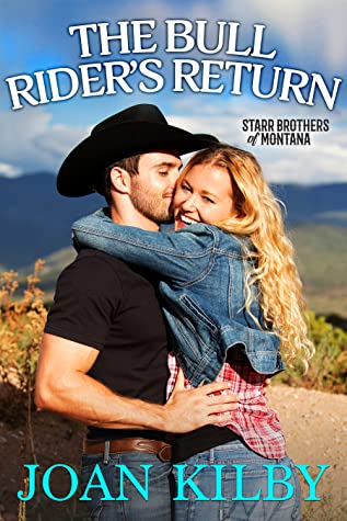 The Bull Rider's Return (The Starr Brothers of Montana, #3)