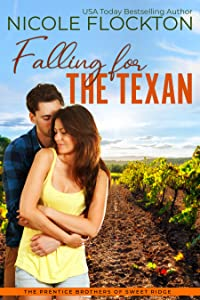 Falling for the Texan (Prentice Brothers of Sweet Ridge, #2)