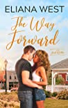 The Way Forward (Heart of Colton, #1)