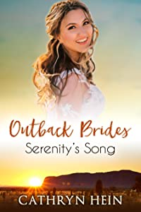 Serenity's Song (Outback Brides Return to Wirralong, #3)