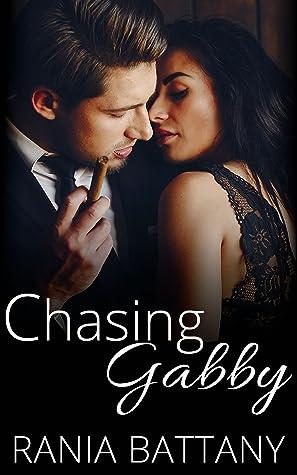 Chasing Gabby by Rania Battany