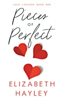 Pieces of Perfect (Love Lessons #1)