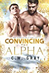 Convincing the Alpha (Hobson Hills Omegas #8)