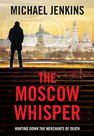 The Moscow Whisper (Sean Richardson, #3)