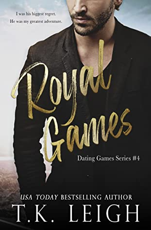 T.K. Leigh - Dating Games 4 - Royal Games
