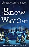 Snow Way Out (Alaska #15)