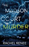 The Madson Court Murder