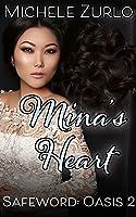 Mina's Heart (Safeword: Oasis Book 2)