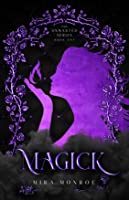 Magick, The Unwanted Series