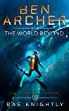 Ben Archer and the World Beyond (Alien Skill, #4)
