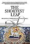 The Shortest Leap...