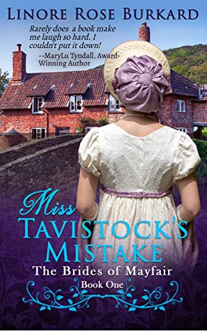 Miss Tavistock's Mistake (The Brides of Mayfair #1)