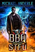 BBQ and STFU (The Unbelievable Mr. Brownstone #22)
