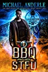 BBQ and STFU (The Unbelievable Mr. Brownstone Book 22)