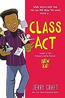 Class Act (New Kid, #2)